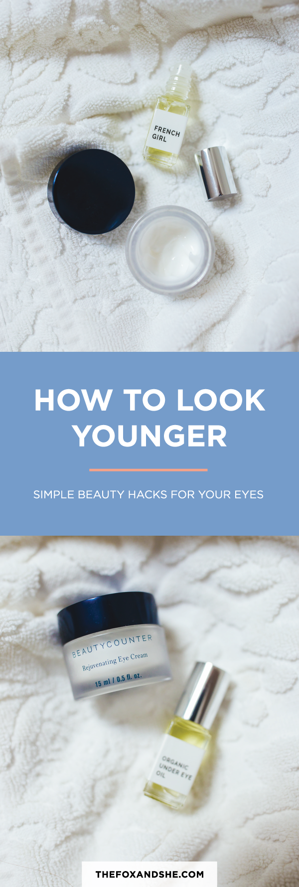 Best beauty hacks for looking younger—hint, it's starts with eye cream.