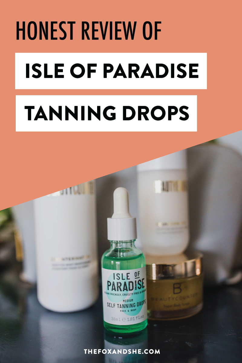 My honest review of the Isle of Paradise tan drops. They're easy to use and they're a clean, vegan beauty product that I feel safe putting on my body. Click through for my review and tutorial on how to get a gorgeous self tan at home. #selftanner #isleofparadisetandrops #cleanbeauty